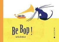 Be bop !