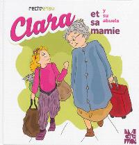 Clara et sa mamie = Clara y su abuela