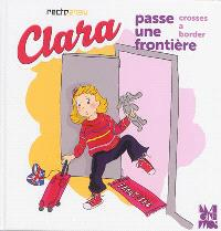 Clara passe une frontière = Clara crosses a border