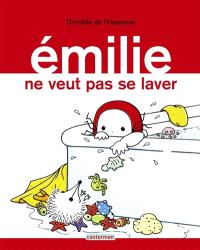 Emilie. Volume 9, Emilie ne veut pas se laver