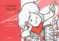 L'intrépide Augustine, La collec'