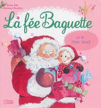 La fée Baguette. Volume 12, La fée Baguette et le Père Noël