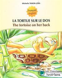La tortue sur le dos = The tortoise on her back