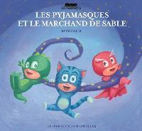 Les Pyjamasques. Volume 9, Les Pyjamasques et le marchand de sable