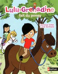 Lulu-Grenadine. Volume 4, Lulu-Grenadine fait du poney