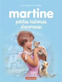 Martine : petites histoires d'animaux