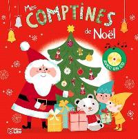 Mes comptines de Noël : avec un CD