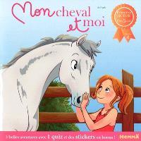 Mon cheval et moi. Volume 4