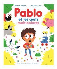 Pablo et les oeufs multicolores