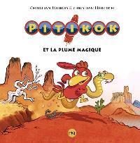 Pitikok, Pitikok et la plume magique