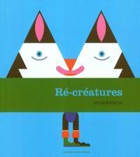 Ré-créatures