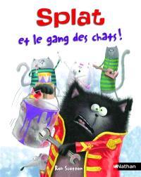 Splat le chat. Volume 10, Splat et le gang des chats !
