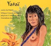 Yataï : conte du Brésil