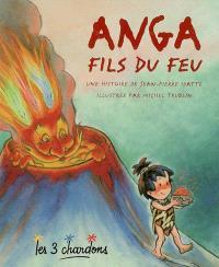 Anga fils du feu