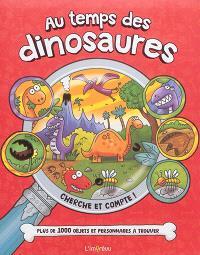 Au temps des dinosaures : plus de 1.000 objets et personnages à trouver