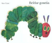 Beldar gosetia = The very hungry caterpillar