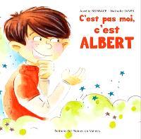 C'est pas moi, c'est Albert