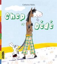 Chep et Dédé