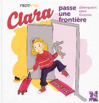Clara passe une frontière = Clara überquert eine Grenze