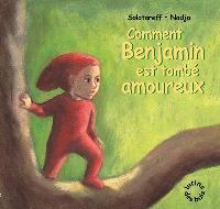 Comment Benjamin est tombé amoureux