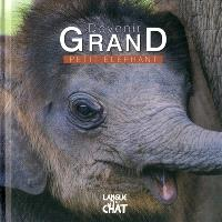 Devenir grand, Petit éléphant