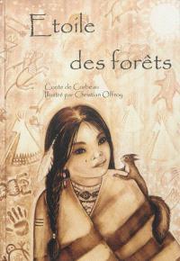 Etoile des forêts : conte