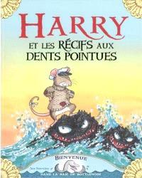 Harry et les récifs aux dents pointues