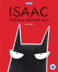 Isaac : l'affreux méchant loup