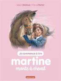 Je commence à lire avec Martine. Volume 14, Martine monte à cheval
