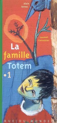 La famille Totem. Volume 1