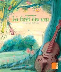La forêt des sons