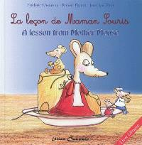 La leçon de maman souris = A lesson from mother mouse