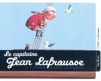 Le capitaine Jean Lafrousse ou La légende du pirate catastrophique