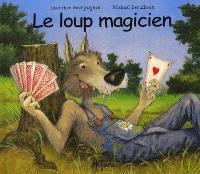 Le loup magicien
