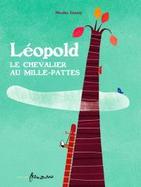 Léopold, le chevalier au mille-pattes
