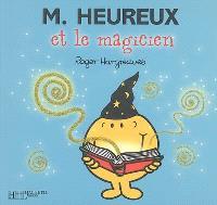 M. Heureux et le magicien