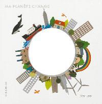 Ma planète change