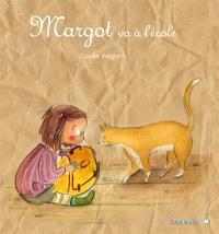 Margot, Margot va à l'école