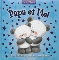 Papa et moi : une histoire tendre à partager
