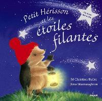 Petit Hérisson et les étoiles filantes