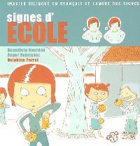 Signes d'école : imagier bilingue en français et langue des signes
