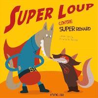 Super loup, Super loup contre Super renard