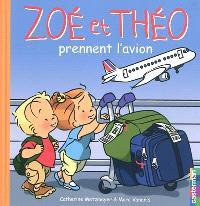 Zoé et Théo. Volume 30, Zoé et Théo prennent l'avion