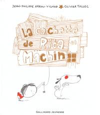 Rita et Machin. Volume 10, La cachette de Rita et Machin