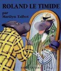 Roland le timide