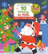 10 histoires de Noël : comptines, devinettes, activités