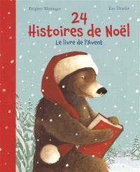 24 histoires de Noël : le livre de l'Avent