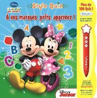 La maison de Mickey : stylo quiz : à vos marques, prêts, apprenez !