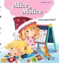 Alice et Malice. Volume 3, C'est quand Noël ?