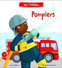 Au travail, Pompiers